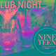 Nineteen Club Night